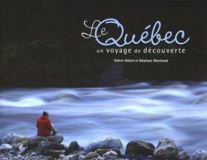 Le Québec : un voyage de découverte