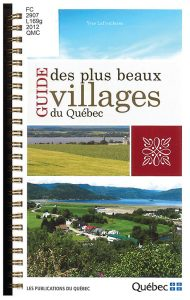 Guide des plus beaux villages du Québec