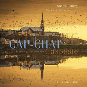 Cap-Chat, Gaspésie : histoire et attraits touristiques