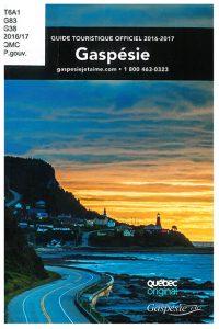 Gaspésie : guide touristique officiel