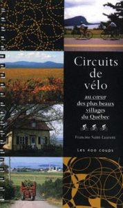 Circuits de vélo : découverte des plus beaux villages du Québec
