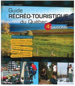 Guide récréo-touristique du Québec : 4 saisons
