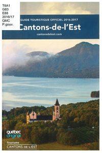 Cantons-de-l'Est : guide touristique officiel