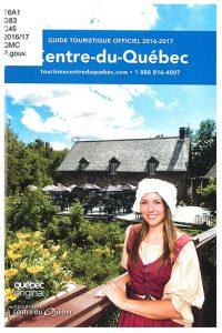 Centre-du-Québec : guide touristique officiel