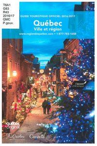 Québec, ville et région : guide touristique officiel
