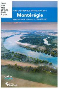 Montérégie: guide touristique officiel
