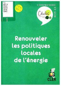 Renouveler les politiques locales de l'énergie