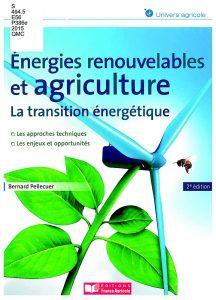 Énergies renouvelables et agriculture: la transition énergétique