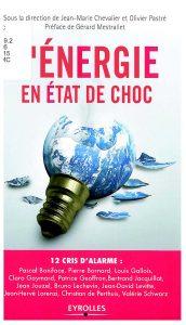 L'énergie en état de choc: 12 cris d'alarme