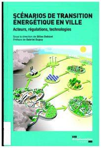 Scénarios de transition énergétique en ville: acteurs, régulations, technologies