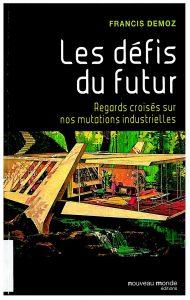 Les défis du futur: regards croisés sur nos mutations technologiques