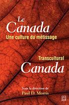 Le Canada : Une culture du métissage
